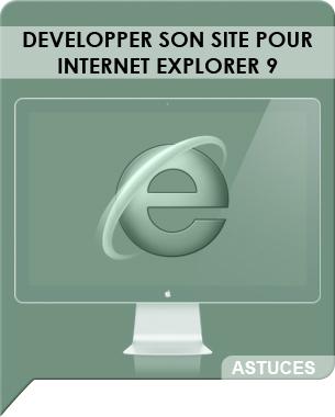 Utilisant plutôt Google Chrome, j'ai été agréablement surpris de tester Internet Explorer 9 (en effet, cela change des versions précédentes ...). Etant aussi développeur, voici quelques astuces pour adapter votre site Web aux atouts d'IE9 ...