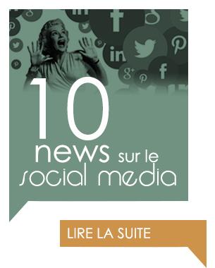 10 news sur le social media – avril 2016