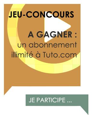 [Concours] Gagnez un abonnement illimité à Tuto.com